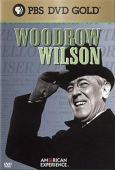 Woodrow Wilson (The American Experience)