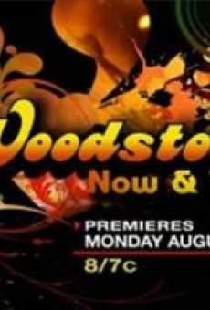 Woodstock: Now & Then gratis