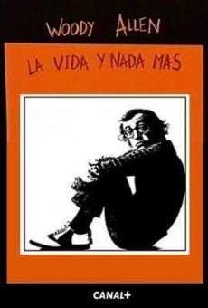 Woody Allen: la vida y nada más