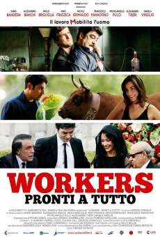 Workers - Pronti a tutto online streaming