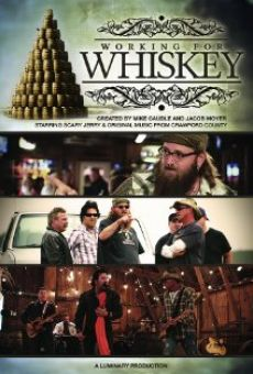 Working for Whiskey