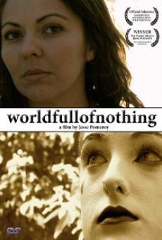 Película: World Full of Nothing