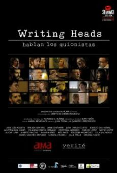 Writing Heads: Hablan los guionistas online