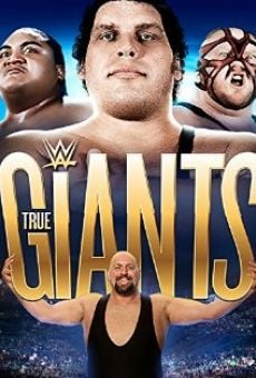 Watch WWE Presents True Giants online stream