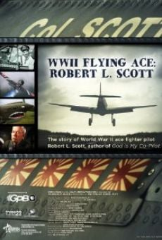 Película: WWII Flying Ace: Robert L. Scott