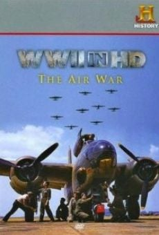 Watch WWII in HD: The Air War online stream