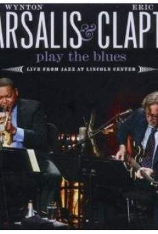 Wynton Marsalis and Eric Clapton Play the Blues: Live from Jazz at Lincoln Center on-line gratuito