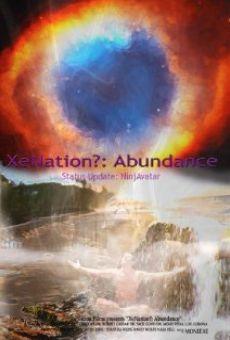 Watch XeNation?: Abundance online stream