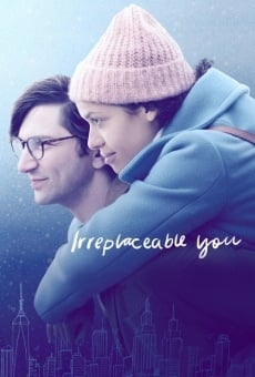 Irreplaceable You online free