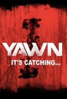 Ver película YAWN - It's Catching...