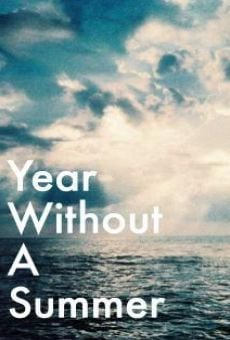 Year Without a Summer on-line gratuito