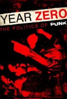 Watch Year Zero: The Politics of Punk online stream