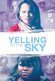 Ver película Yelling to the Sky