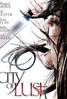 Ver película Ciudad de la Lujuria