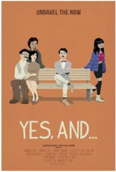 Película: Yes, And...