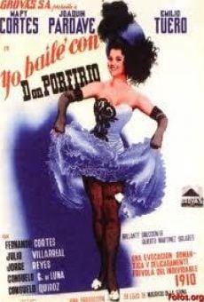 Ver película Yo bailé con Don Porfirio
