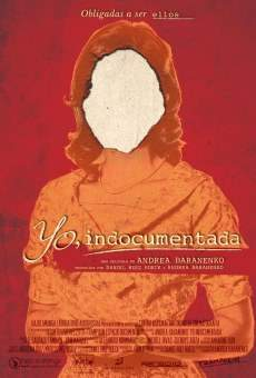 Yo, indocumentada on-line gratuito