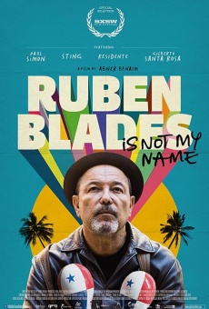 Ruben Blades Is Not My Name on-line gratuito