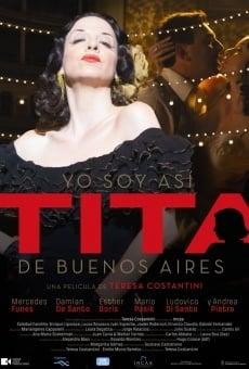 Yo soy así, Tita de Buenos Aires en ligne gratuit