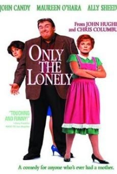 Only the Lonely on-line gratuito