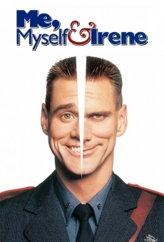 Me, Myself & Irene on-line gratuito