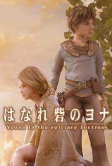 Ver película Yonna in the Solitary Fortress