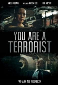 You Are a Terrorist online
