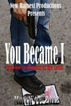 Watch You Became I: The War Within online stream