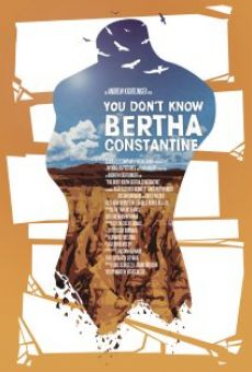 You Don't Know Bertha Constantine