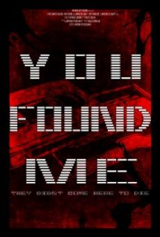 Película: You Found Me