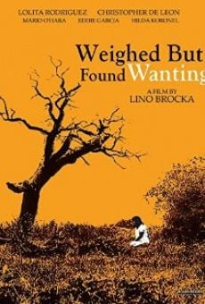 Ver película You Have Been Weighed and Found Wanting