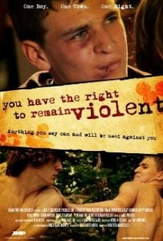 You Have the Right to Remain Violent on-line gratuito