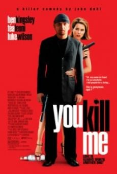 You Kill Me on-line gratuito