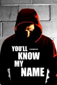 Ver película You'll Know My Name
