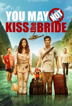 Ver película You May Not Kiss the Bride