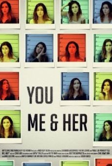 You Me & Her on-line gratuito