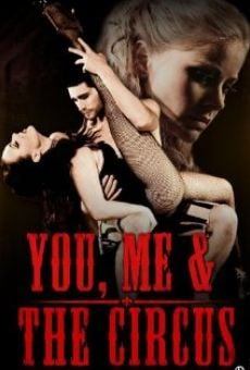 You, Me & The Circus en ligne gratuit