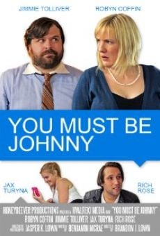 Ver película You Must Be Johnny