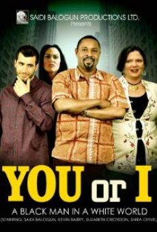 Película: You or I