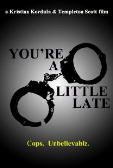 Película: You're a Little Late