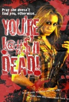 Película: You're F@#K'n Dead!