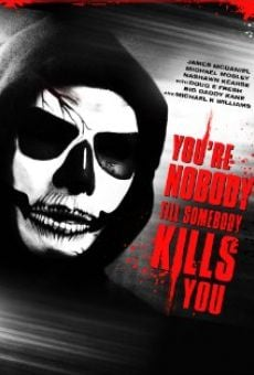Película: You're Nobody 'til Somebody Kills You