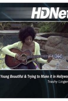 Young, Beautiful and Trying to Make It in Hollywood