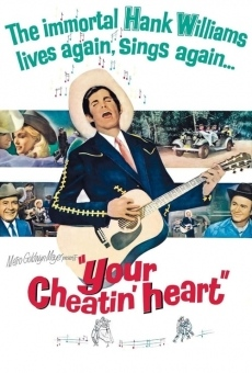 Your Cheatin' Heart online streaming