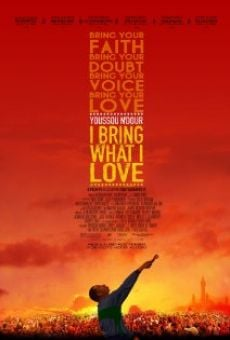 Ver película Youssou N'Dour: I Bring What I Love
