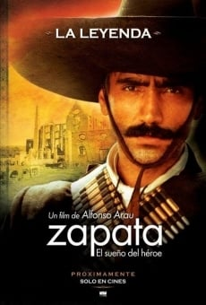 Zapata - El sueño del héroe en ligne gratuit