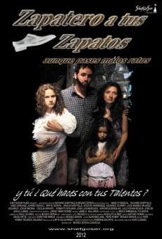 Ver película Zapatero a tus Zapatos aunque Pases Malos Ratos
