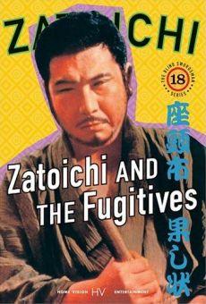 Ver película Zatoichi and the Fugitives