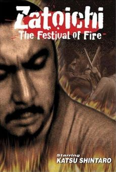 Película: Zatoichi Goes to the Fire Festival