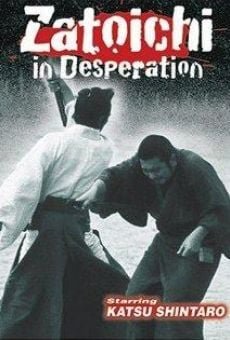 Ver película Zatoichi in Desperation